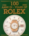 100 Years Of Rolex 1908 - 2008 (Ita-Eng)